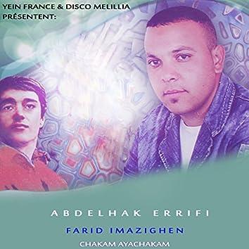 Chakam Ayachakam (feat. Farid Imazighen)