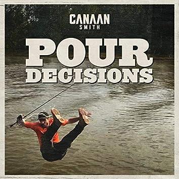 Pour Decisions