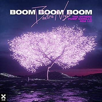 Bonfire Night (Boom Boom Boom)