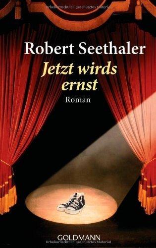 Jetzt wird's ernst by Robert Seethaler(2012-02-01)