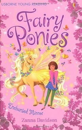 Fairy Ponies: Enchanted Mirror by Zanna Davidson(2014-02-24)