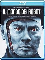 Il Mondo Dei Robot [Italian Edition]