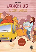 Aprender a leer - El coche amarillo: Libro para empezar a leer en letra MAYÚSCULA y manuscrita - El valor del esfuerzo - Libros infantiles para 5-6 años en español (Spanish Edition)
