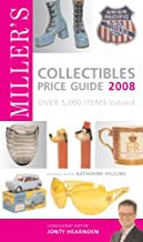 Miller's Collectibles Price Guide 2008: Over 5,000 Items Valued