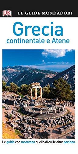 Grecia. Atene e Grecia continentale