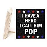 JennyGems - Pop Sign, Pop Plaque, Pop Gift - I Have A Hero I Call Him Pop - Best Grandpa Quotes - Real Wood Stand up Sign, Gift for Pop, Pop Decor Made in USA [並行輸入品]