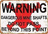 HALEY GAINES Warning Dangerous Mine Shafts Placa Cartel Póster de Pared Metal Vintage Cartel de Chapa Decorativas Hojalata Signo para Bar Café Cocinas Los Baños Garajes 20×30cm