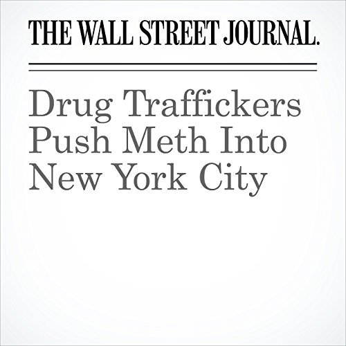 Drug Traffickers Push Meth Into New York City copertina