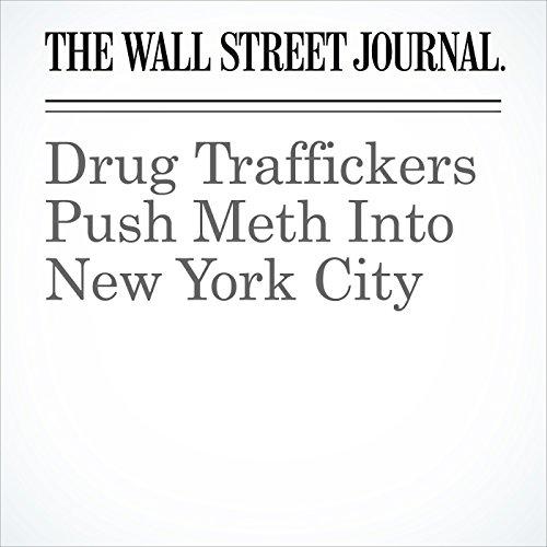 Drug Traffickers Push Meth Into New York City copertina