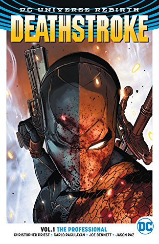 Deathstroke (2016-) Vol. 1: The Professional (English Edition)