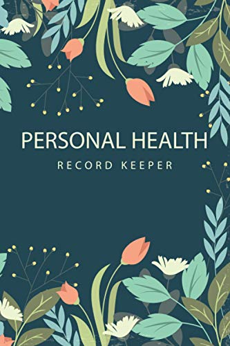 Personal Health Record Keeper: The Best Personal Medical Journal to Keep Track of Vaccination,...