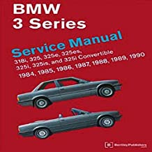 [BMW 3 Series Service Manual 1984-1990 (E30): 318i, 325, 325e, 325es, 325i, 325is and 325i Convertible] (By: Bentley Publishers) [published: May, 2011]