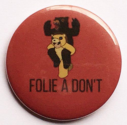 Fall Out Boy Folie A Don't 2.25 Inch Pinback Button