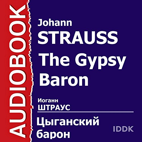 The Gypsy Baron [Russian Edition] audiobook cover art
