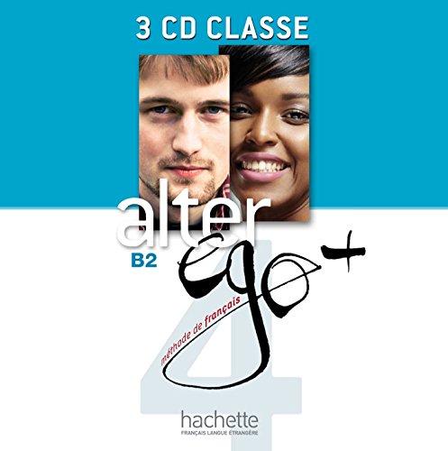 Alter Ego+. B2 Class (+ CD): Alter Ego + 4: CD Audio Classe