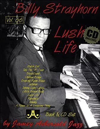 Billy Strayhorn: Lush Life, Vol. 66 (Book & CD) by Jamey Aebersold(1999-12-28)