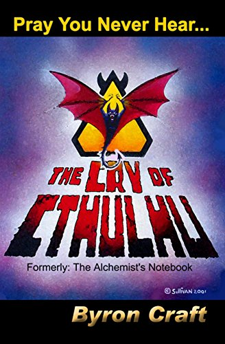 The Cry of Cthulhu: Formerly: The Alchemist's Notebook (The Mythos Project 1) (English Edition)