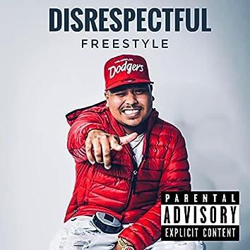 Disrepectful Freestyle