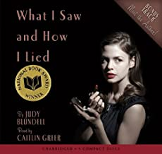 What I Saw And How I Lied - Audio by Judy Blundell (2009-10-01)