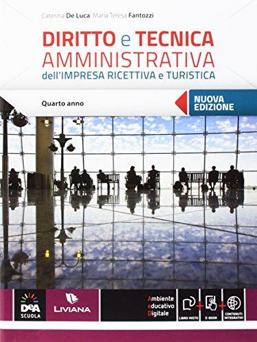 Diritto e tecnica amministrativa dell'impresa ricettiva e turistica. Per le Scuole superiori. Con e-book. Con espansione online (Vol. 2)