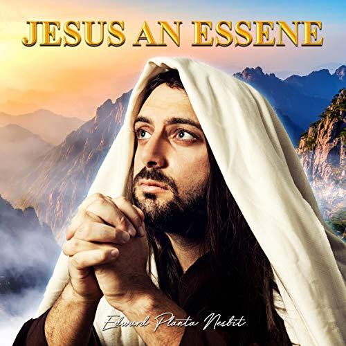 Jesus an Essene cover art