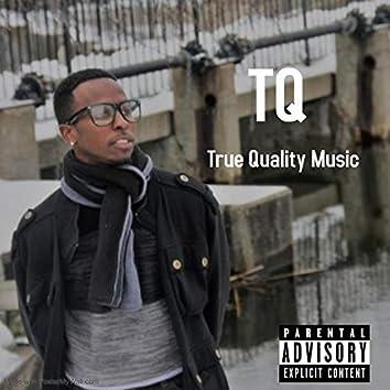 True Quality Music