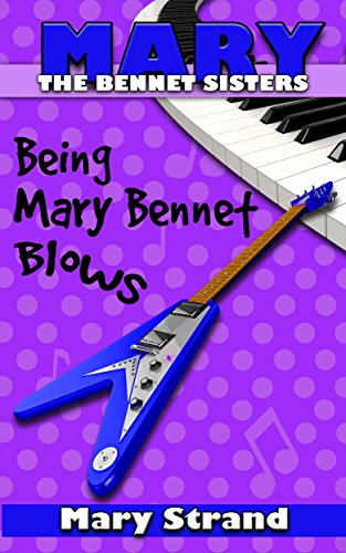 Being Mary Bennet Blows (The Bennet Sisters Book 2) (English Edition)
