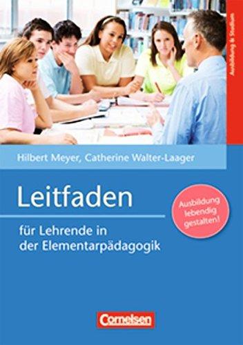 Grundwissen Frühpädagogik: Leitfaden für Lehrende in der Elementarpädagogik: Buch