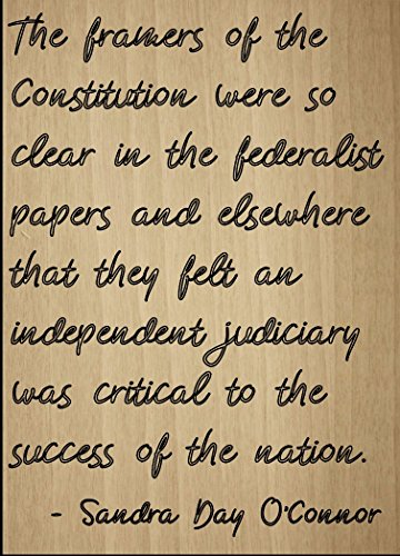 Mundus Souvenirs The framers of The Constitution were so. Quote by Sandra Day O'Connor, Laser Engraved on Wooden Plaque - Size: 8'x10'