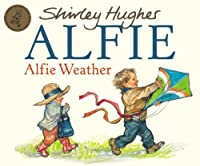 Alfie Weather by Shirley Hughes(2007-09-01)