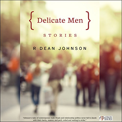 Delicate Men: Stories audiobook cover art