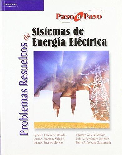 Problemasresueltosdesistemasdeenergíaeléctrica de LUIS ALFREDO FERNANDEZ JIMENEZ (31 jul 2007) Tapa blanda