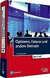 Optionen, Futures und andere Derivate (Pearson Studium - Economic BWL) - John C. Hull