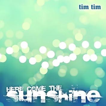 Here Come The Sunshine