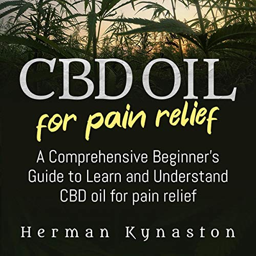 CBD Oil for Pain Relief cover art