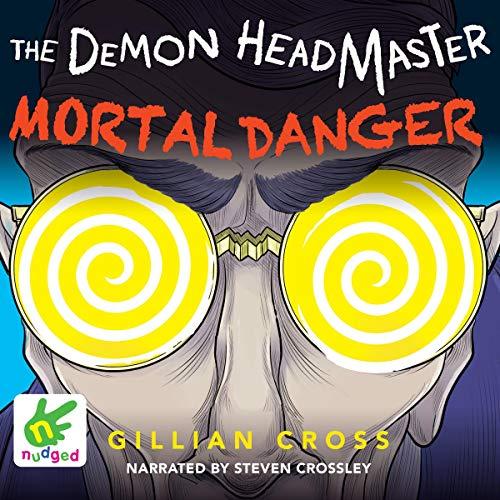 The Demon Headmaster: Mortal Danger cover art