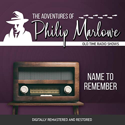 The Adventures of Philip Marlowe: Name to Remember cover art