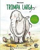 Trompa larga: En letra MAYÚSCULA y de imprenta: libros para niños de 5 y 6 años: 9 (Aprender a...