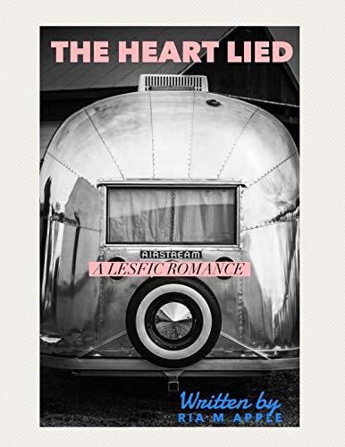 The Heart Lied (English Edition)