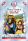 Ever After High: Once Upon a Twist: Cerise and the Beast (Every After High: Once upon a Twist)...