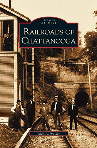 Railroads of Chattanooga
