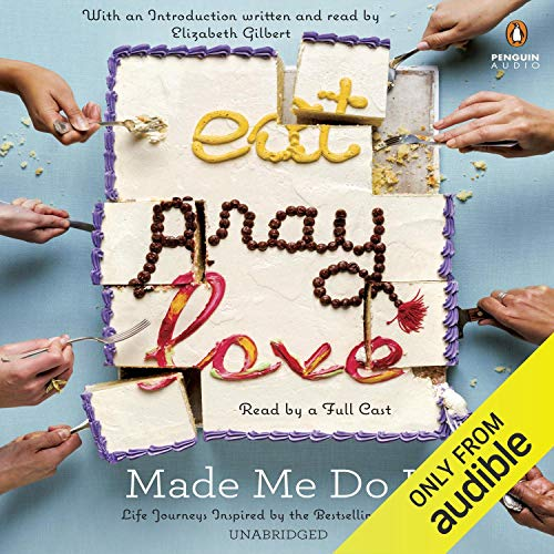 Eat Pray Love Made Me Do It Titelbild
