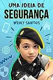 Uma ideia de segurança (Portuguese Edition)