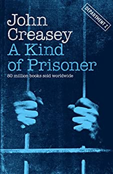A Kind of Prisoner (Department Z Book 26) by [John Creasey]
