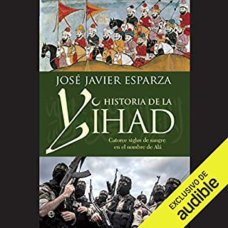 La Historia De La Yihad [The History of Jihad] audiobook cover art