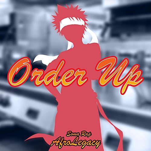 Order Up [Explicit]