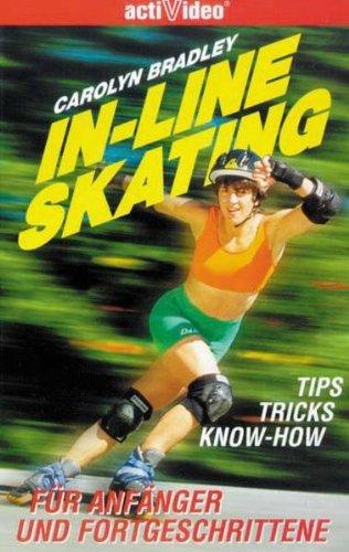 In-Line Skating - Für Anfänger und Fortgeschrittene [VHS]