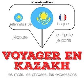 Couverture de Voyager en kazakh, 300 mots phrases et expressions essentielles et les 100 verbes les plus courants