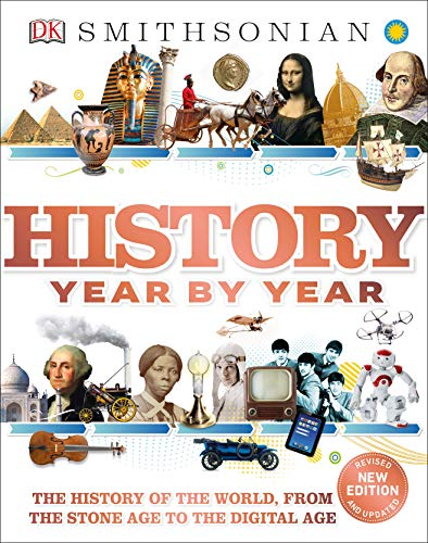 History Year by Year: The Histor...