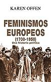 Feminismos Europeos, 1700-1950: Una historia política: 20 (Anverso)